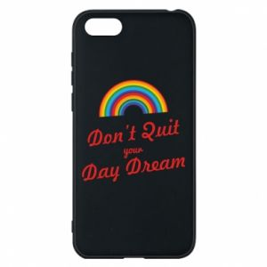 Etui na Huawei Y5 2018 Don't quit your day dream