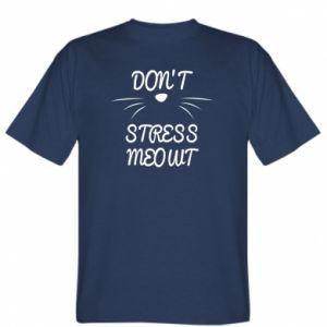 Koszulka męska Don't stress meowt