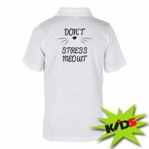 Dziecięca koszulka polo Don't stress meowt