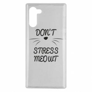 Etui na Samsung Note 10 Don't stress meowt