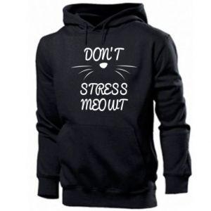 Men's hoodie Don't stress meowt