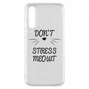 Etui na Huawei P20 Pro Don't stress meowt
