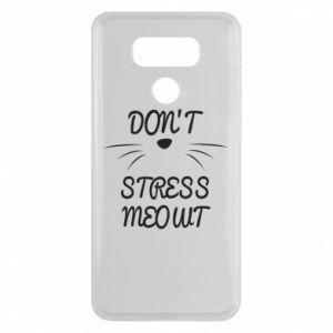 Etui na LG G6 Don't stress meowt