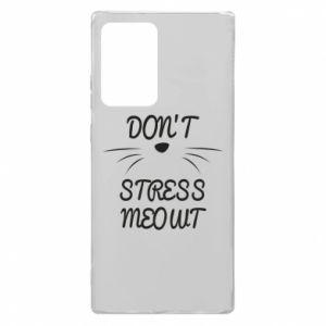 Etui na Samsung Note 20 Ultra Don't stress meowt
