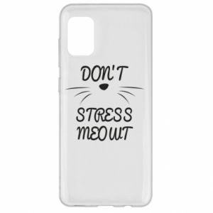 Etui na Samsung A31 Don't stress meowt