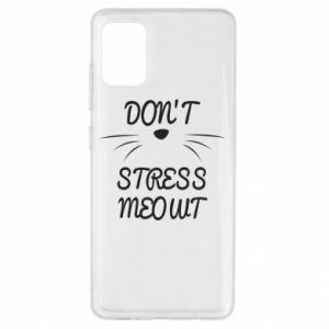 Etui na Samsung A51 Don't stress meowt