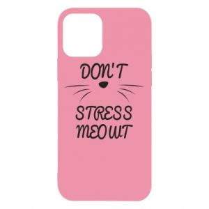 Etui na iPhone 12/12 Pro Don't stress meowt