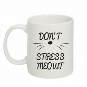 Kubek 330ml Don't stress meowt