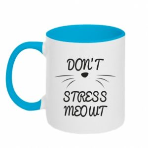 Two-toned mug Don't stress meowt