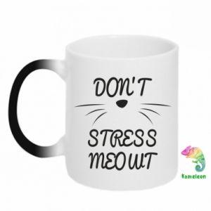 Kubek-kameleon Don't stress meowt