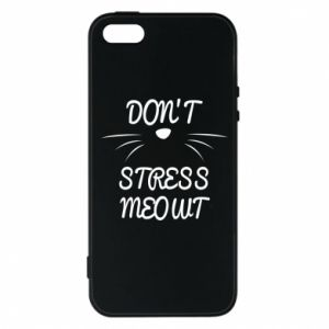 Phone case for iPhone 5/5S/SE Don't stress meowt