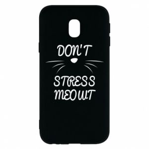 Phone case for Samsung J3 2017 Don't stress meowt