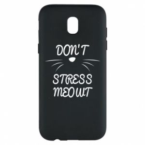 Phone case for Samsung J5 2017 Don't stress meowt