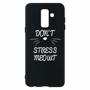 Phone case for Samsung A6+ 2018 Don't stress meowt