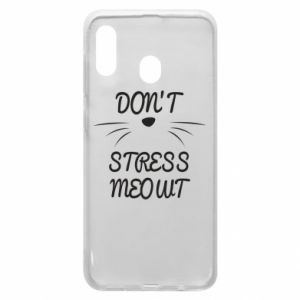 Phone case for Samsung A20 Don't stress meowt