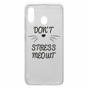 Phone case for Samsung A30 Don't stress meowt