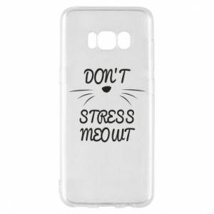 Etui na Samsung S8 Don't stress meowt