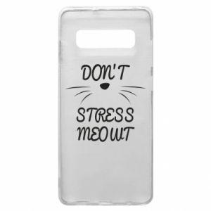 Etui na Samsung S10+ Don't stress meowt