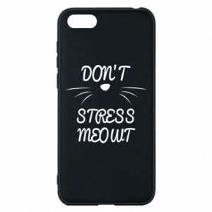 Phone case for Huawei Y5 2018 Don't stress meowt