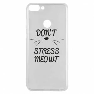 Phone case for Huawei P Smart Don't stress meowt