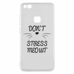 Phone case for Huawei P10 Lite Don't stress meowt