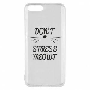 Phone case for Xiaomi Mi6 Don't stress meowt