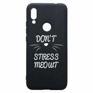 Phone case for Xiaomi Redmi 7 Don't stress meowt