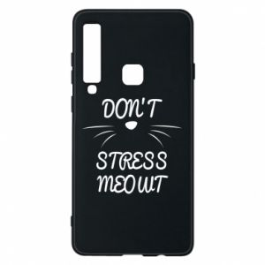 Phone case for Samsung A9 2018 Don't stress meowt