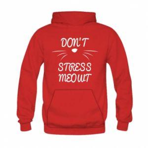 Bluza z kapturem dziecięca Don't stress meowt