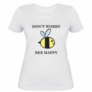 Damska koszulka Don't worry bee happy