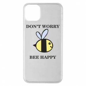 Etui na iPhone 11 Pro Max Don't worry bee happy