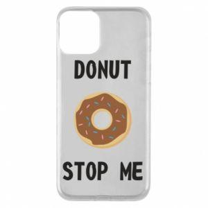 Etui na iPhone 11 Donut stop me