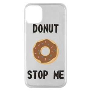 Etui na iPhone 11 Pro Donut stop me