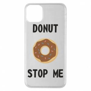 Etui na iPhone 11 Pro Max Donut stop me