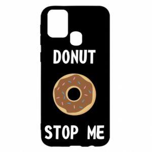 Etui na Samsung M31 Donut stop me