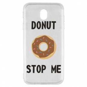 Etui na Samsung J7 2017 Donut stop me