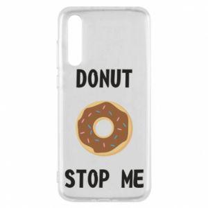 Etui na Huawei P20 Pro Donut stop me