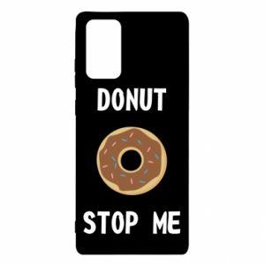 Etui na Samsung Note 20 Donut stop me