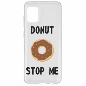 Etui na Samsung A31 Donut stop me