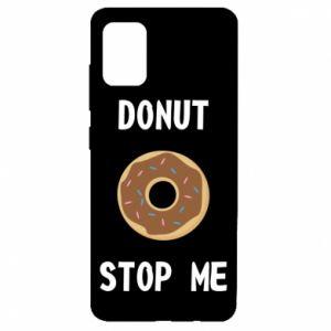 Etui na Samsung A51 Donut stop me