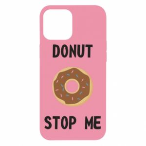 Etui na iPhone 12 Pro Max Donut stop me