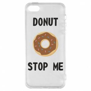 Etui na iPhone 5/5S/SE Donut stop me