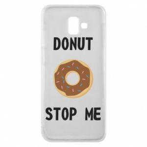 Etui na Samsung J6 Plus 2018 Donut stop me