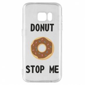 Etui na Samsung S7 Donut stop me