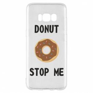 Etui na Samsung S8 Donut stop me