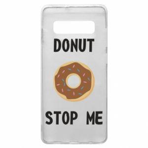 Etui na Samsung S10+ Donut stop me