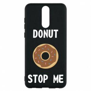 Etui na Huawei Mate 10 Lite Donut stop me