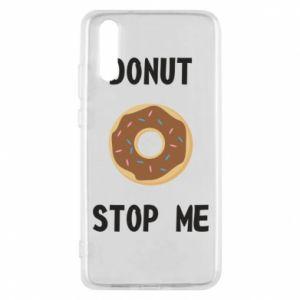 Etui na Huawei P20 Donut stop me