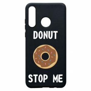 Etui na Huawei P30 Lite Donut stop me