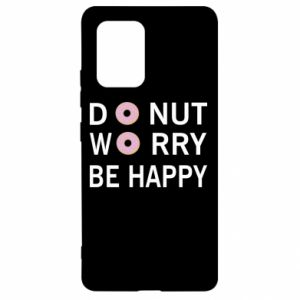 Samsung S10 Lite Case Donut worry be happy